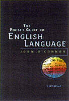 The Pocket Guide to English Language by John O'Connor