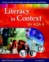 Literacy in Context for AQA A by John O'Connor, John Nield