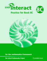 SMP Interact Practice for Book 8C For Book 8C For the Mathematics Framework by School Mathematics Project