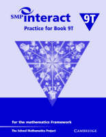 SMP Interact Practice for Book 9T For the Mathematics Framework by School Mathematics Project