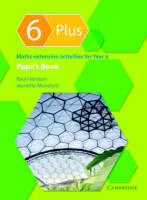 6 Plus Pupil's Book Maths Extension Activities for Year 6 by Paul Harrison, Jeanette A. Mumford