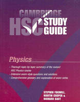 Cambridge HSC Physics Study Guide by Stephen Fogwill, Martin Cooper, Richard Gaut