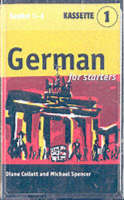 German for Starters 4 Audio Cassette Set by Diane Collett, Michael Spencer