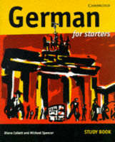 German for Starters Study Book by Diane Collett, Michael Spencer