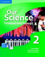 Our Science 2 Trinidad and Tobago by Tony Seddon, Shameem Narine, Jerome Ramdahin