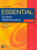 Essential Further Mathematics Third Edition with Student CD-Rom by Peter Jones, Michael Evans, Kay Lipson