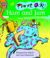 Planet Ocky Ham and Jam by Tony Mitton