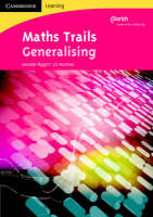 Maths Trails Generalising by Jennifer Piggott, Liz Pumfrey