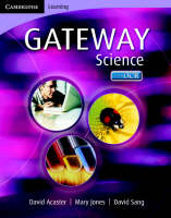 Cambridge Gateway Science Science Class Book by Mary Jones, David Acaster, David Sang