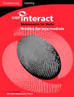 SMP Interact Mathematics for Malta - Intermediate Practice Book Intermediate Practice Book by School Mathematics Project