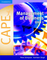 Management of Business for CAPE Unit 1 by Peter Stimpson, Kathleen Singh