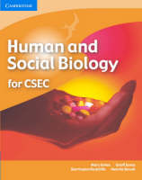 Human and Social Biology for CSEC by Mary Jones, Geoff Jones, Barrington Radcliffe, Melcita Bovell