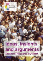 Ideas, Insights and Arguments Teachers' Resource CD-ROM by Alan Pearce, Michael Marland