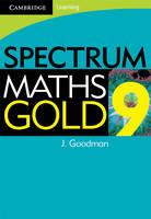 Spectrum Mathematics Gold Year 9 by Jennifer Goodman