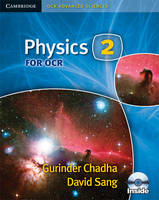 Physics 2 for OCR Secondary Student Book with CD-ROM by David Sang, Gurinder Chadha