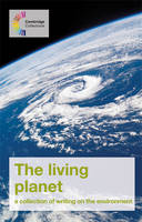The Living Planet A Collection of Writing on the Environment by Mary Green