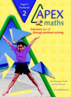 Apex Maths 2 Pupil's Book Extension for all through Problem Solving by Ann Montague-Smith, Paul Harrison