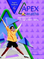 Apex Maths 6 Pupil's Textbook Extension for all through Problem Solving by Paul Harrison, Ann Montague-Smith