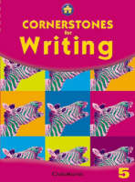 Cornerstones for Writing Year 5 Pupil's Book by Alison Green, Jane Woods, Jill Hurlstone, Diane Skipper
