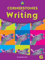 Cornerstones for Writing Year 6 Pupil's Book by Alison Green, Jill Hurlstone, Diane Skipper, Jane Woods
