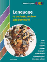 Language to Analyse, Review and Comment Student's Book by John O'Connor