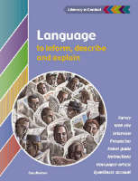 Language to Inform, Explain and Describe Student's Book by Gary Beahan