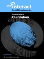 SMP Interact for GCSE Mathematics Teacher's Guide for Foundation by School Mathematics Project
