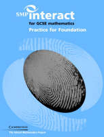 SMP Interact for GCSE Mathematics Practice for Foundation by School Mathematics Project