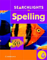 Searchlights for Spelling Year 6 Pupil's Book by Chris Buckton, Pie Corbett