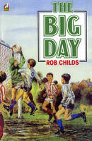 The Big Day by Rob Childs