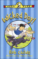 Wicked Day by Rob Childs