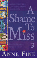 A Shame to Miss Poetry by Anne Fine