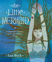 The Little Mermaid by Ian Beck