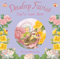 Dewdrop Fairies Owl's Lost Hoot by Patricia MacCarthy