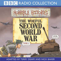The Woeful Second World War by Terry Deary, Nick Baker