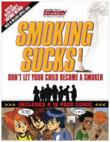 Smoking Sucks Don't Let Your Child Become a Smoker by Allen Carr, Paul Mason