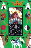 St. Joan by George Bernard Shaw