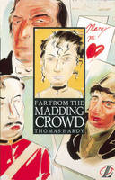 Far from the Madding Crowd by Thomas Hardy, Roy Blatchford, Robert Southwick