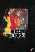 Lies of Silence by Brian Moore, Roy Blatchford, Geoff Barton
