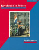 Revolution in France by James Mason, Josh Brooman
