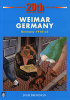 Weimar Germany Germany 1918-1933 by Josh Brooman