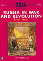 Russia in War and Revolution Russia 1900-24 3rd Booklet of Second Set by Josh Brooman