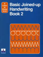 Basic Joined-Up Handwriting 2 by E. Adams, A. Ross