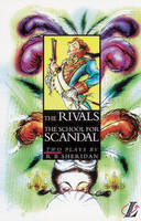 The Rivals AND The School for Scandal by Richard Brinsley Sheridan, Roy Blatchford