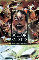 Dr Faustus: a Guide (B Text) by Christopher Marlowe, Roy Blatchford, John Butcher