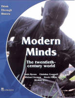 Modern Minds the Twentieth-Century World Pupil's Book by Jamie Byrom, Christine Counsell, Michael Riley, Derek Peaple