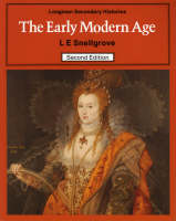 The Early Modern Age by L. E. Snellgrove