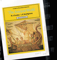 The Ancient World by L. E. Snellgrove, Richard J. Cootes