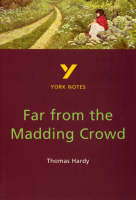 Far from the Madding Crowd: York Notes for GCSE by Nicola Alper