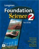 Key Stage 4 Foundation Science Student's Book 2 by Mark Levesley, Jackie Hardie, Richard O'Regan, Sarah PItt